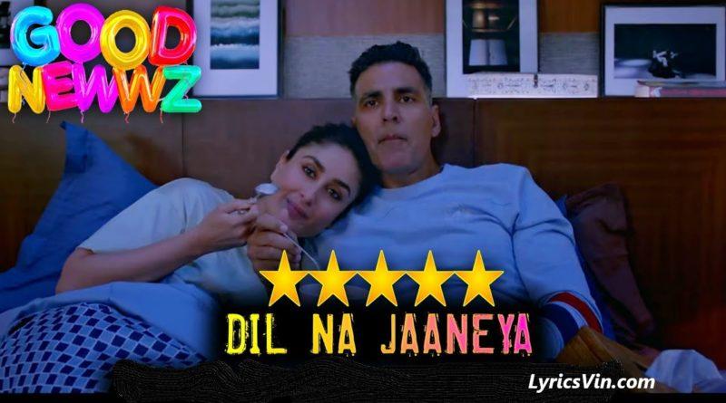 Dil Na Jaaneya Lyrics