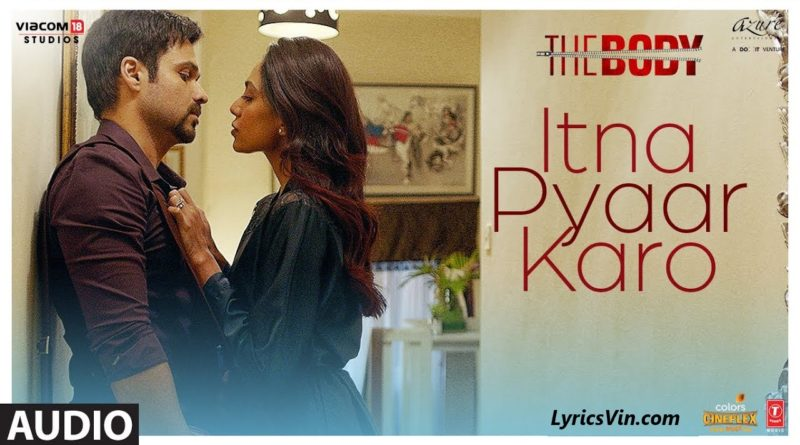 itna pyar karo lyrics