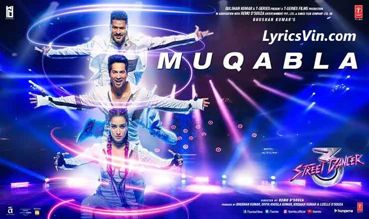 muqabla lyrics street dancer 3