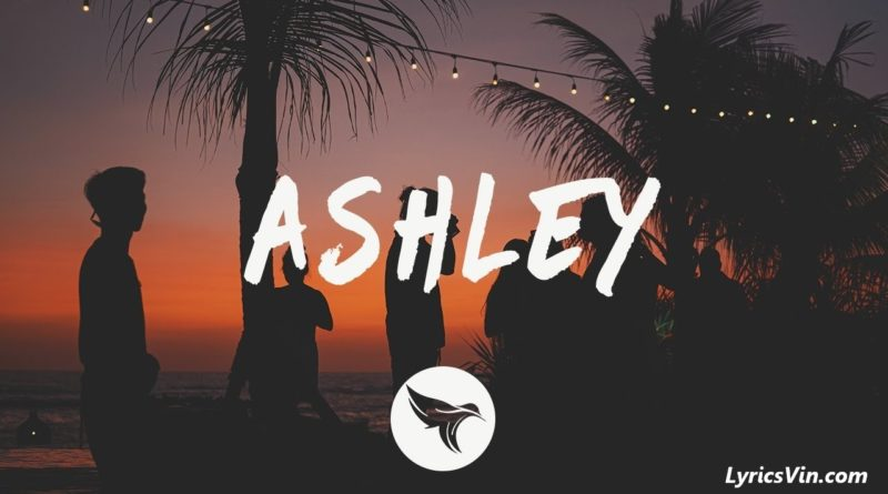 Ashley Lyrics