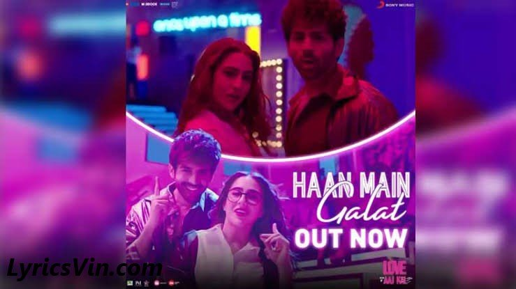 Haan mai galat lyrics
