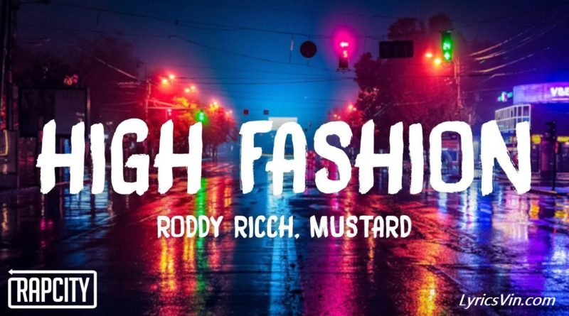 High Fashion Lyrics Roddy ricch