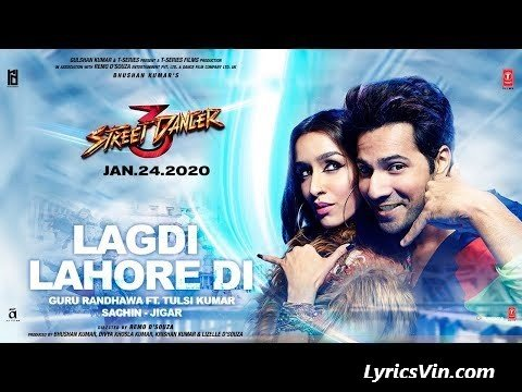 Lagdi Lahore Di Lyrics Streed Dancer 3