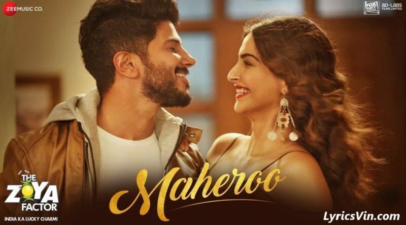 Maheroo lyrics the zoya factor