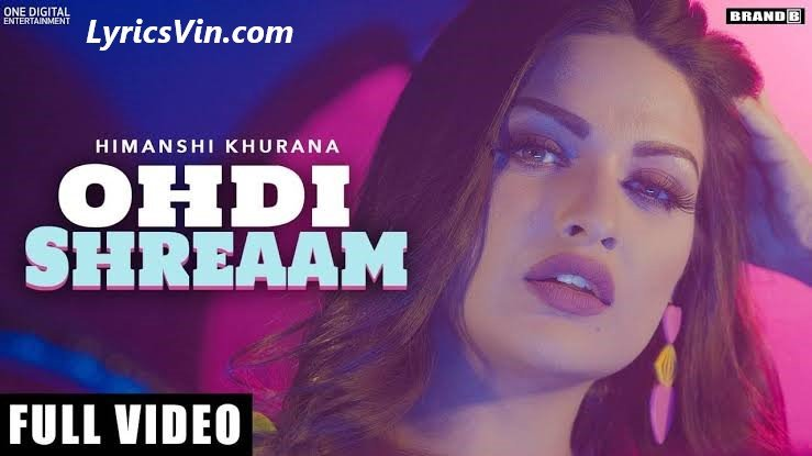 ohdi shreaam lyrics