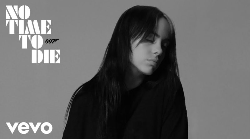 No Time To Die Lyrics - Billie Eilish