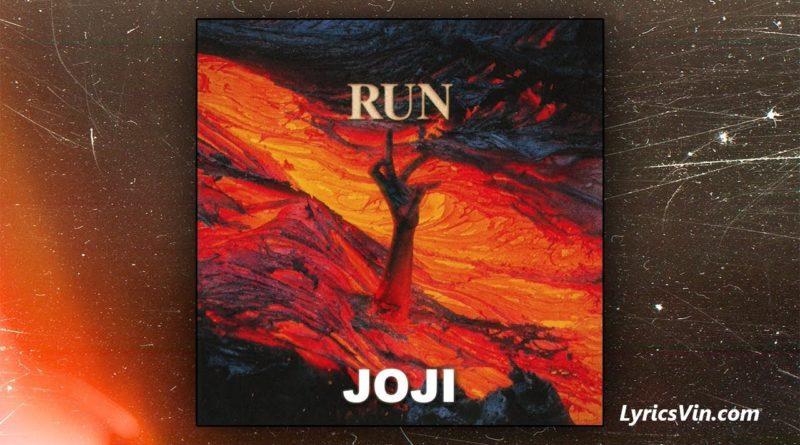 Run Joji Lyrics