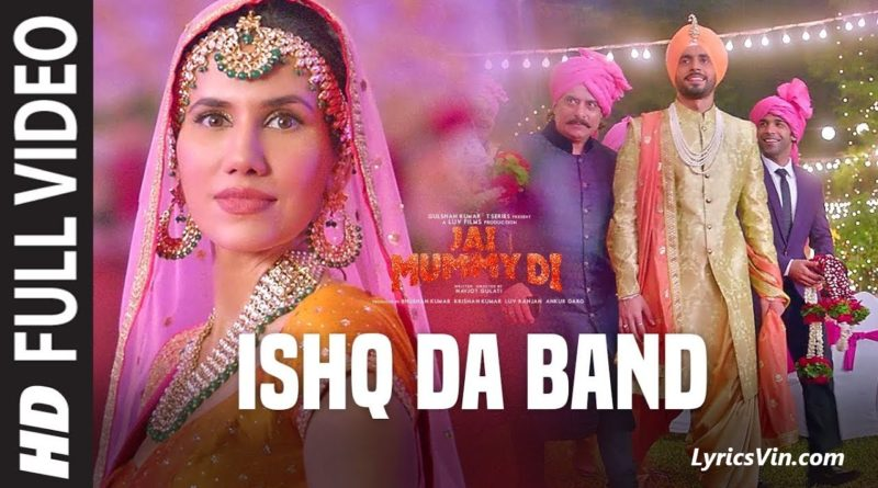 ishq da band lyrics