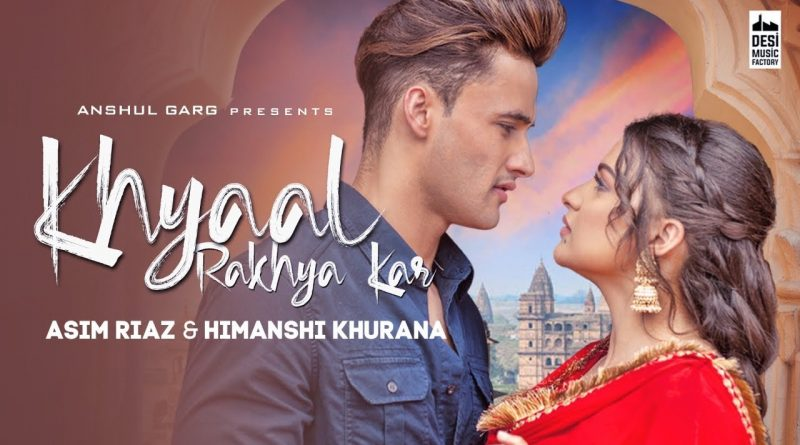 khyaal rakhya kar lyrics