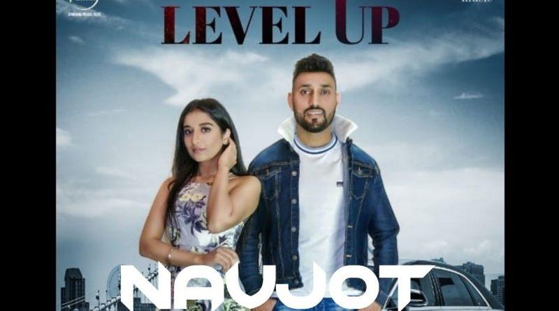 LEVEL-UP-LYRICS-NAVJOT