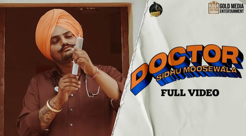 DOCTOR-LYRICS-SIDHU-MOOSE-WALA