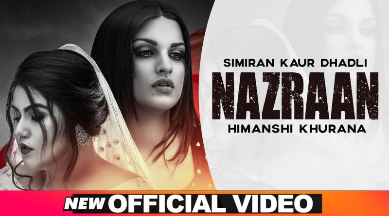 NAZRAAN-LYRICS-SIMIRAN-KAUR-DHADLI