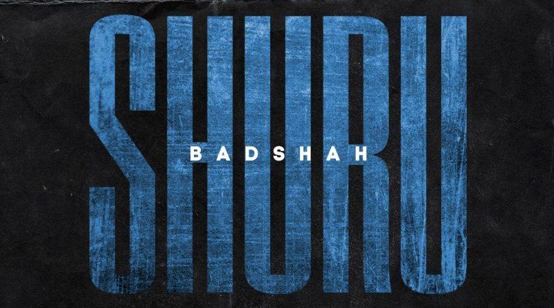 SHURU-LYRICS-BADSHAH