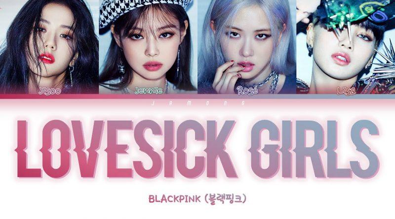 Lovesick-Girls-Lyrics