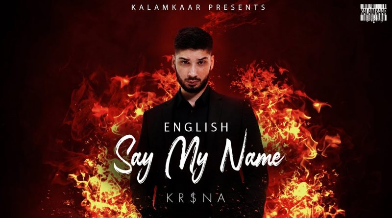 SAY-MY-NAME-LYRICS-KR$NA