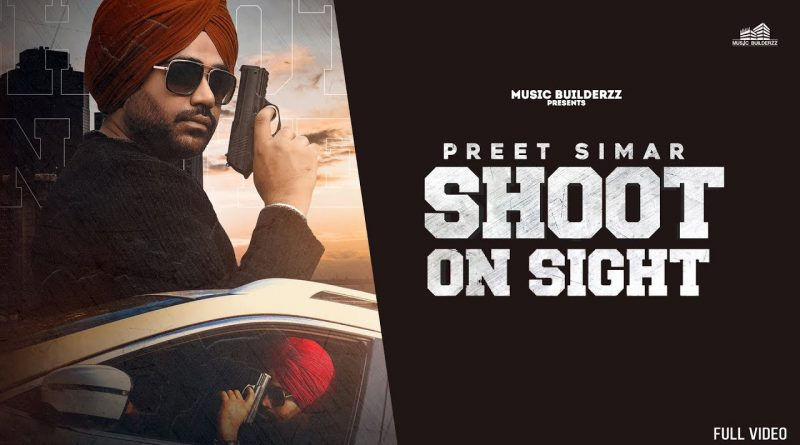 SHOOT-ON-SIGHT-LYRICS-PREET-SIMAR