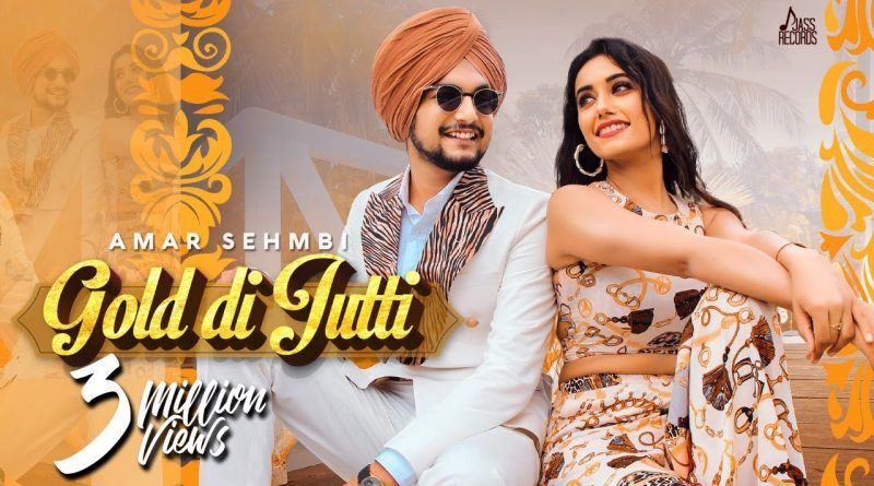 GOLD-DI-JUTTI-LYRICS-AMAR-SEHMBI