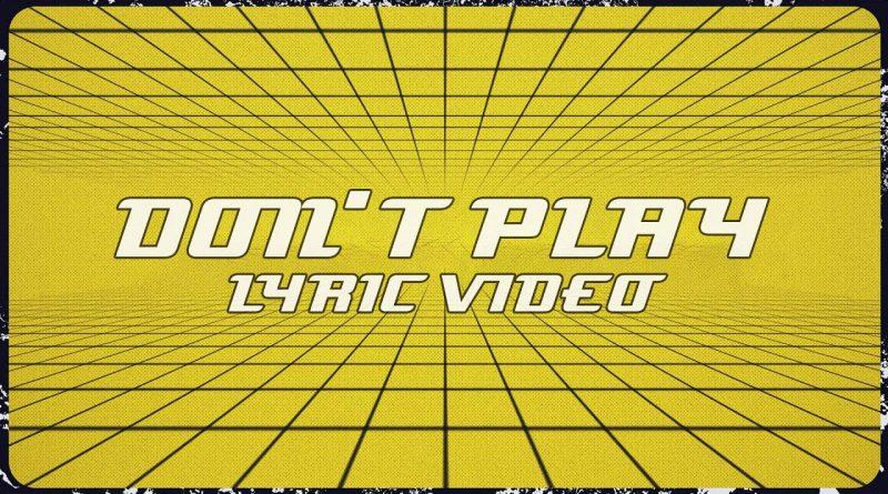 Don't-Play-Lyrics