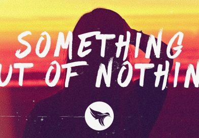 Somethin'-Outta-Nothin'-lyrics