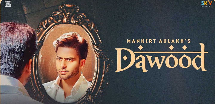DAWOOD-LYRICS-MANKIRT-AULAKH