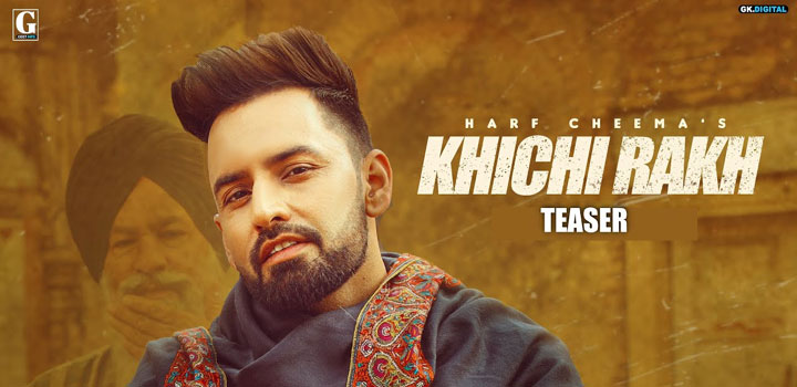 KHICHI-RAKH-LYRICS-HARF-CHEEMA