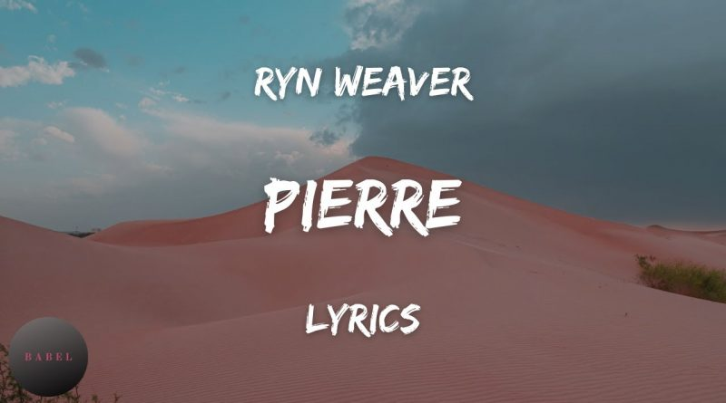 Pierre-Lyrics