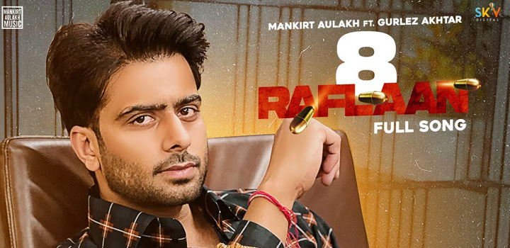 8-RAFLAAN-LYRICS-MANKIRT-AULAKH