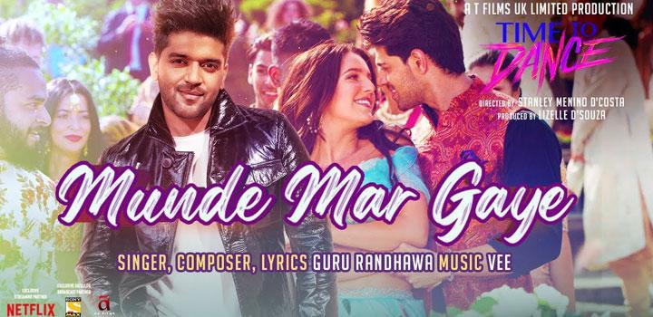 MUNDE-MAR-GAYE-LYRICS-TIME-TO-DANCE---GURU-RANDHAWA