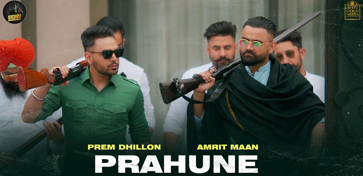 PRAHUNE-LYRICS-AMRIT-MAAN-x-PREM-DHILLON