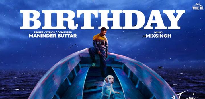 BIRTHDAY-LYRICS-MANINDER-BUTTAR