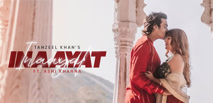 INAAYAT-LYRICS-TANZEEL-KHAN