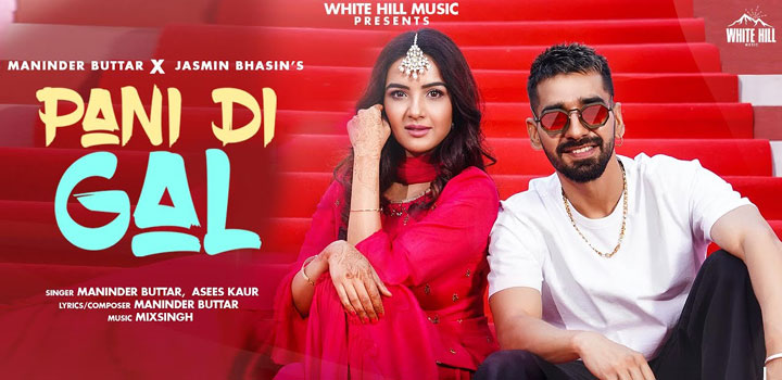 PANI-DI-GAL-LYRICS-MANINDER-BUTTAR