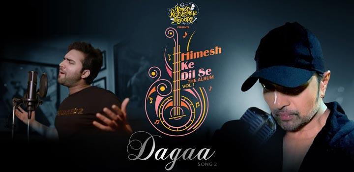 DAGAA-LYRICS-Mohd-Danish---Himesh-Reshammiya