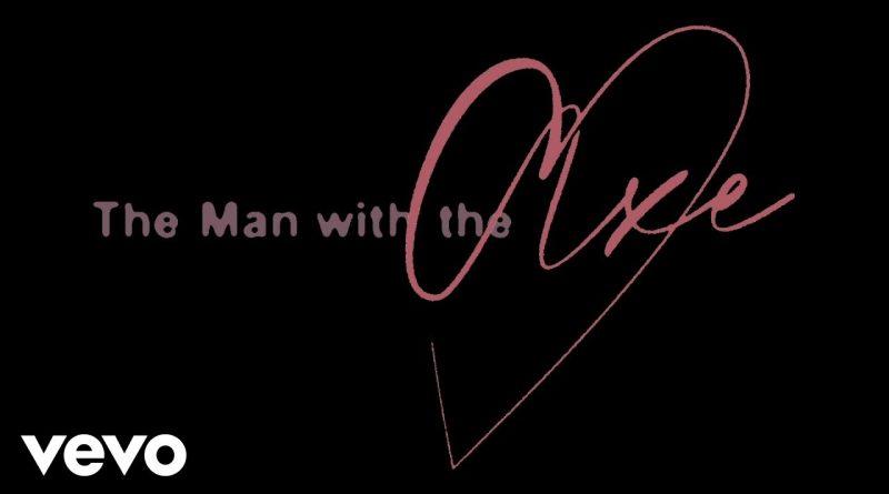 The-Man-with-the-Axe-Lyrics