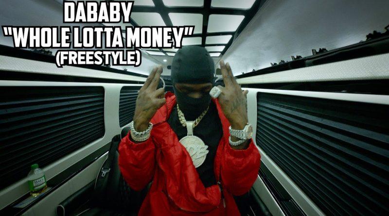 WHOLE-LOTTA-MONEY--FREESTYLE--Lyrics