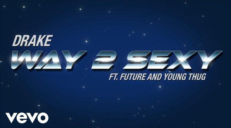 Way-2-Sexy-Lyrics
